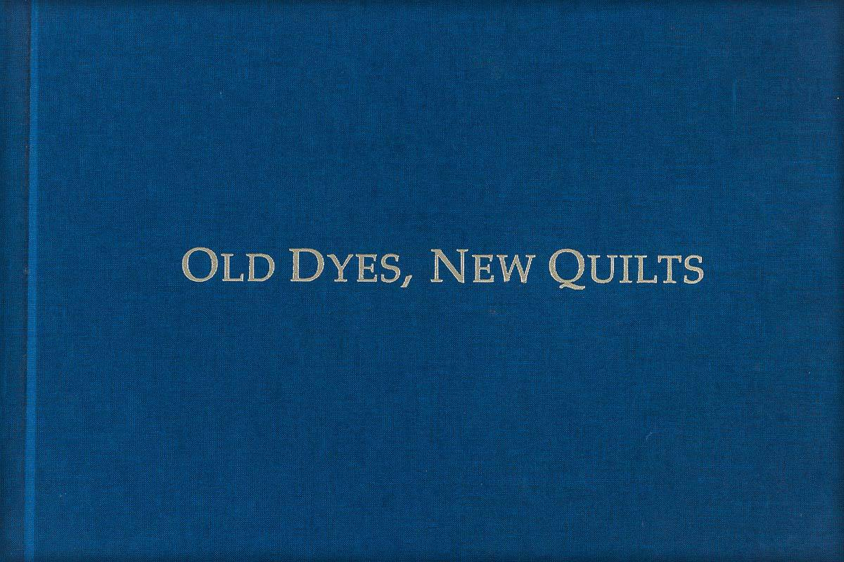 Old Dyes, New Quilts _00